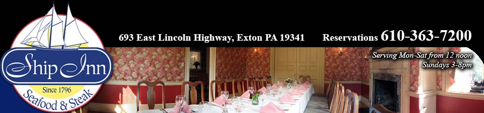 Exton Restaurants - Ship Inn Seafood & Steak Restaurant